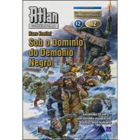 AT12 - Sob o Domínio do Demônio Negro (Digital)