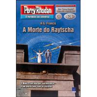 PR636 - A Morte do Raytscha (Digital)