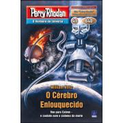 PR640 - O Cérebro Enlouquecido (Digital)