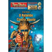 PR834 - O Rebelde Contra Aquilo (Digital)