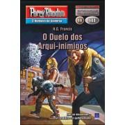 PR988 - O Duelo dos Arqui-inimigos (Digital)