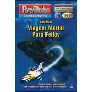 PR1005 - Viagem Mortal Para Felloy (Digital)