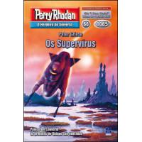 PR1065 - Os Supervírus (Digital)