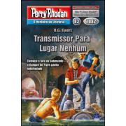 PR1082 - Transmissor Para Lugar Nenhum (Digital)