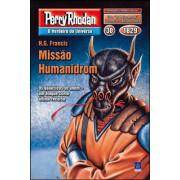 PR1829 - Missão Humanidrom (Digital)