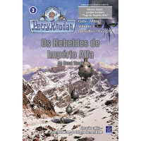 PR704/705 - Os Rebeldes de Império Alfa / Fuga de Império Alfa