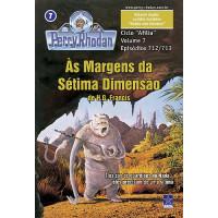 PR712/713 - Às Margens da Sétima Dimensão / Robôs não Mentem