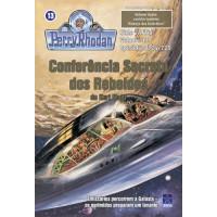 PR724/725 - Conferência Secreta dos Rebeldes / Aliança dos Galácticos