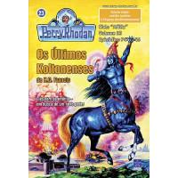 PR744/745 - Os Últimos Koltonenses / A Vingança dos Dimensionautas