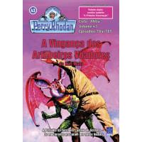 PR784/785 - A Vingança dos Artilheiros Voadores / A Primeira Encarnação