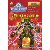 PR814/815 - O Vario e o Guardião / O Homem 7-D