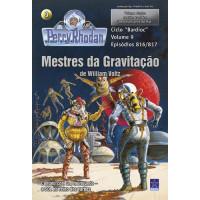 PR816/817 - Mestres da Gravitação / Representante do Mal
