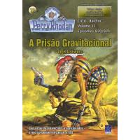 PR820/821 - A Prisão Gravitacional / A Gravocatástrofe