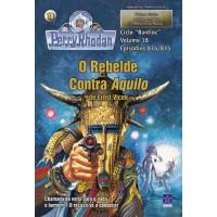 PR834/835 - O Rebelde Contra Aquilo / O Retorno da Razão