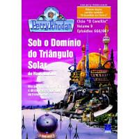 PR666/667 - Sob o Domínio do Triângulo Solar / O Guardião do Eterno
