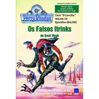 PR684/685 - Os Falsos Itrinks / Um Planeta com Medo