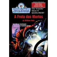 PR686/687 - A Frota dos Mortos / Encontro no Caos